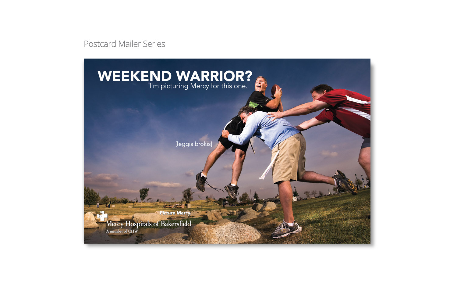 Mercy ER postcard campaign by DMI Agency, Visalia, CA - Weekend Warrior